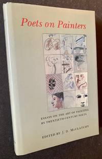 Poets on Painters: Essays on the Art of Painting by Twentieth-Century Poets