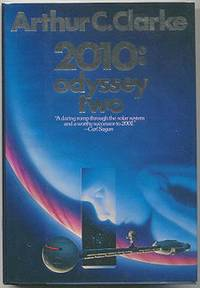 2010 : Odyssey Two by  Arthur C Clarke - First Edition - from Mason Fine Books and Biblio.co.uk