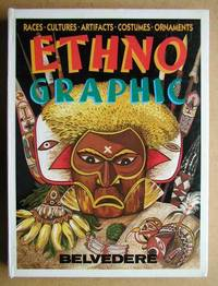Ethno Graphic. Races, Cultures, Artifacts, Costumes, Ornaments. Belvedere Designbook Volume 24.
