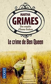 Le crime de Ben Queen by Martha Grimes - Paperback - 2012 - from davidlong68 (SKU: 306551)