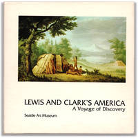 Lewis and Clark\'s America: A Voyage of Discovery and A Contemporary Photo Essay.