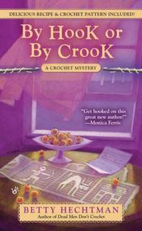 image of By Hook or by Crook (A Crochet Mystery)