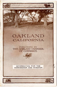 Oakland, California: Information for the Homeseeker and Investor