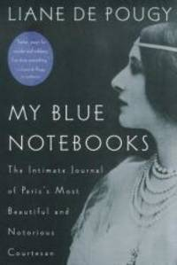 image of My Blue Notebooks: The Intimate Journal of Paris's Most Beautiful and Notorious Courtesan
