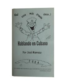 Hablando en Cubano