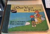 image of Our Visit to France: A Picture Book for Little Folk