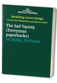 The Sad Variety (Everyman paperbacks)