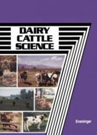 Dairy Cattle Science (3rd Edition)