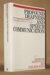 Profound Deafness And Speech Communication