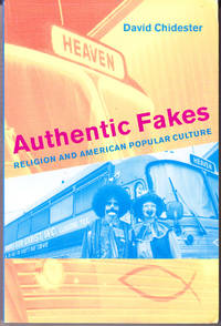 Authentic Fakes: Religion and American Popular Culture