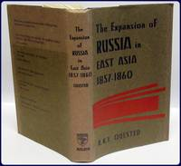 THE EXPANSION OF RUSSIA IN EAST ASIA 1857-1860