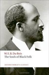 The Souls of Black Folk (Oxford World's Classics)