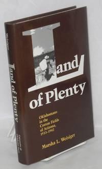 Land of Plenty: Oklahomans in the Cotton Fields of Arizona, 1933 - 1942