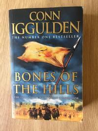 BONES OF THE HILLS (BOOK 3: CONQUEROR)
