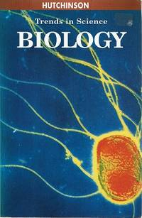 Hutchinson Trends in Science: Biology