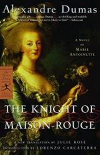 image of The Knight of Maison-Rouge: A Novel of Marie Antoinette (Modern Library Classics)