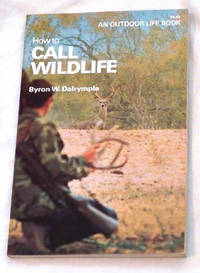 How to Call Wildlife