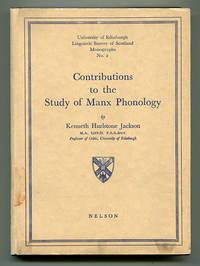 Contributions to the Study of Manx Phonology (University of Edinburgh Linguistic Survey of Scotland Monographs No. 2)