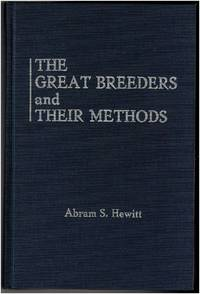 The Great Breeders and Their Methods