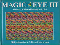 Magic Eye III: Visions: A New Dimension in Art