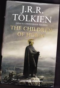 The Children of Húrin by  Christopher; ilustrations by Alan Lee  J. R. R.; Edited By Tolkien - First Edition - 2007 - from Nessa Books and Biblio.com