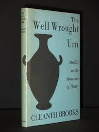 The Well Wrought Urn: Studies in The Structure of Poetry