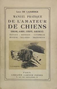MANUEL PRATIQUE DE L'AMATEUR DE CHIENS