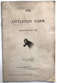 Pamphlet brochure of race horses and breeding horses stabled at Littleton Farm, Washington, PA 1914