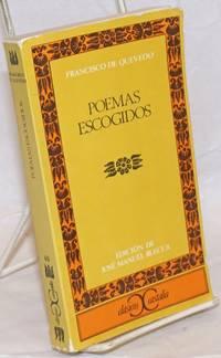Poemas Escogidos. Edicion, introduccion y notas de Jose Manuel Blecua
