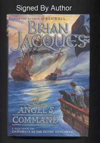 The Angels Command. a Tale from the Castaways of the Flying Dutchman. by  Brian Jacques - Signed First Edition - 2003 - from Quinn & Davis Booksellers (SKU: 122110)