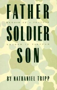 image of Father, Soldier, Son : Memoir of a Platoon Leader in Vietnam