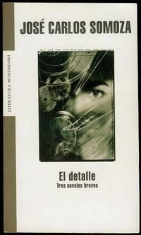 image of El Detalle: Tres Novelas Breves