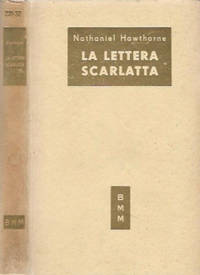 La lettera scarlatta by Nathaniel Hawthorne - 1951 - from Controcorrente Group srl BibliotecadiBabele and Biblio.com