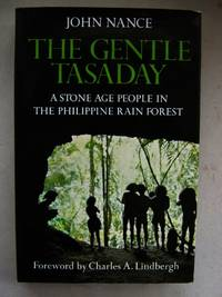 image of Gentle Tasaday: Stone Age People in the Philippine Rain Forest
