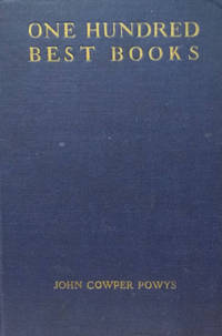 One Hundred Best Books:  With Commentary and Essay on Books and Reading