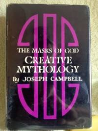 image of The Masks of God: Creative Mythology