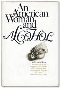 An American Woman & Alcohol