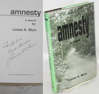 Amnesty: a novel [inscribed & signed]