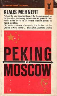 Peking and Moscow