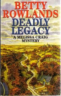 Deadly Legacy  - A Melissa Craig mystery