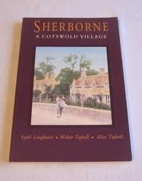 Sherborne: A Cotswold Village