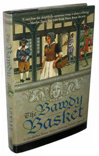 The Bawdy Basket: An Elizabethan Theater Mystery Featuring Nicholas Bracewell (Elizabethan...