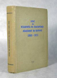 Bibliography Of The Publications Of The Bulgarian Academy Of Sciences 1869-1953