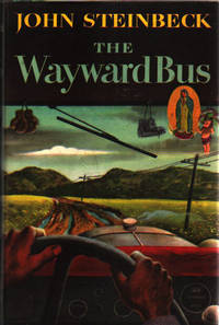 The Wayward Bus by  John Steinbeck - first edition - from James M. Dourgarian, Bookman and Biblio.com