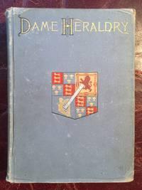Dame Heraldry  Illustrated Original 1886 Hardcover