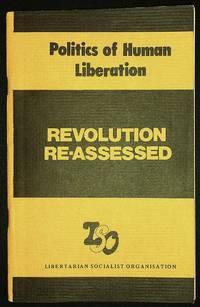 Politics of Human Liberation: Revolution Re-Assessed
