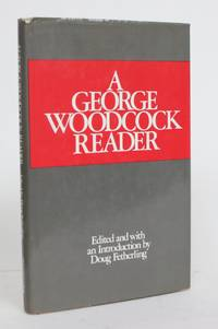 image of A George Woodcock Reader