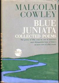Blue Juniata : Collected Poems
