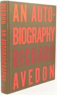 [PHOTOGRAPHY] AN AUTOBIOGRAPHY. THE PHOTOGRAPHS OF RICHARD AVEDON