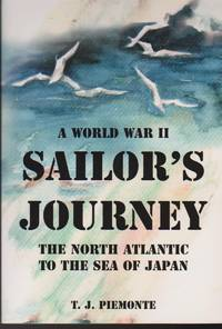 Sailor\'s Journey: The North Atlantic to the Sea of Japan